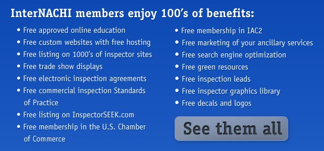 InterNACHI members enjoy 100's of benefits